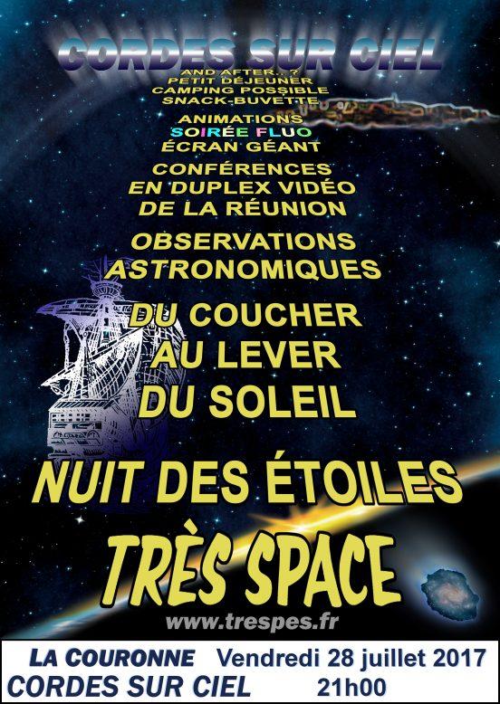 """Affiche de la nuit des étoiles """"Très Space"""", le 28 juillet 2017, à La Couronne, Cordes sur Ciel"""