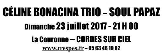 CÉLINE BONACINA TRIO – SOUL PAPAZ en concert à La Couronne - Cordes sur Ciel