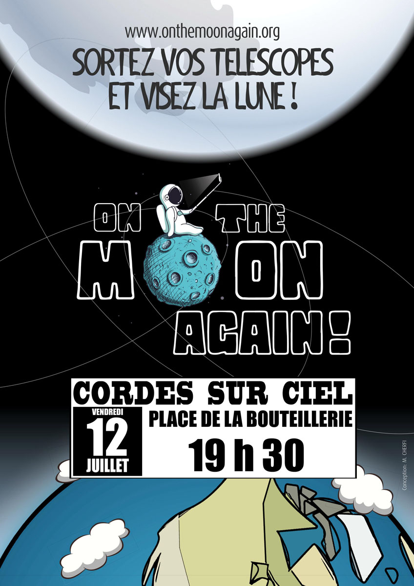 "Affiche ""On the Moon again"" à Cordes sur Ciel le 12 juillet 2019"